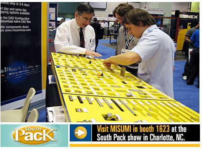 Visit MISUMI in booth 1623 at the South Pack show in Charlotte, NC